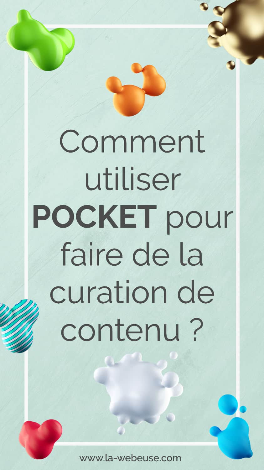Comment utiliser l'application Pocket ?