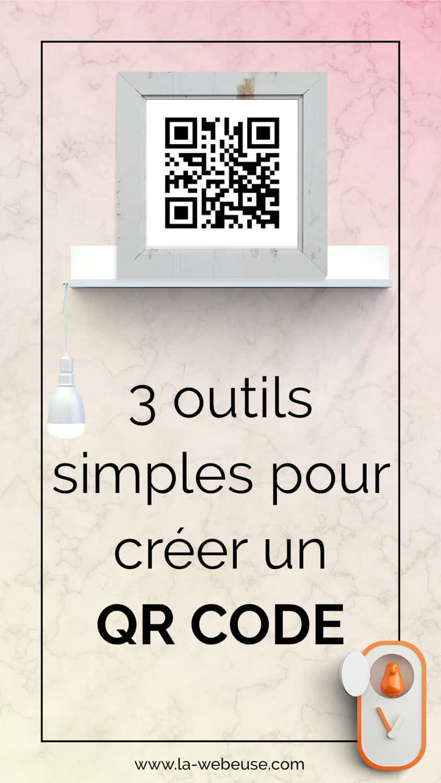 3 outils pour créer un QR Code