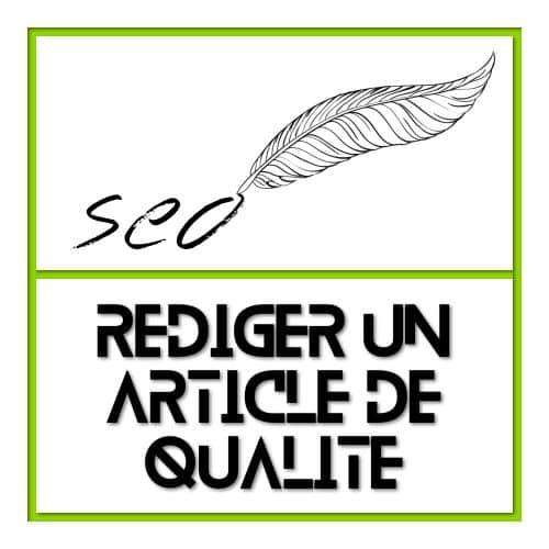Rédiger un article de qualité orienté SEO