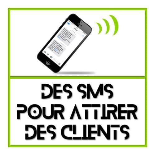 Campagne SMS et MMS pour trouver des clients