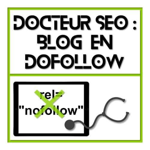 Mon blog est en dofollow - SEO