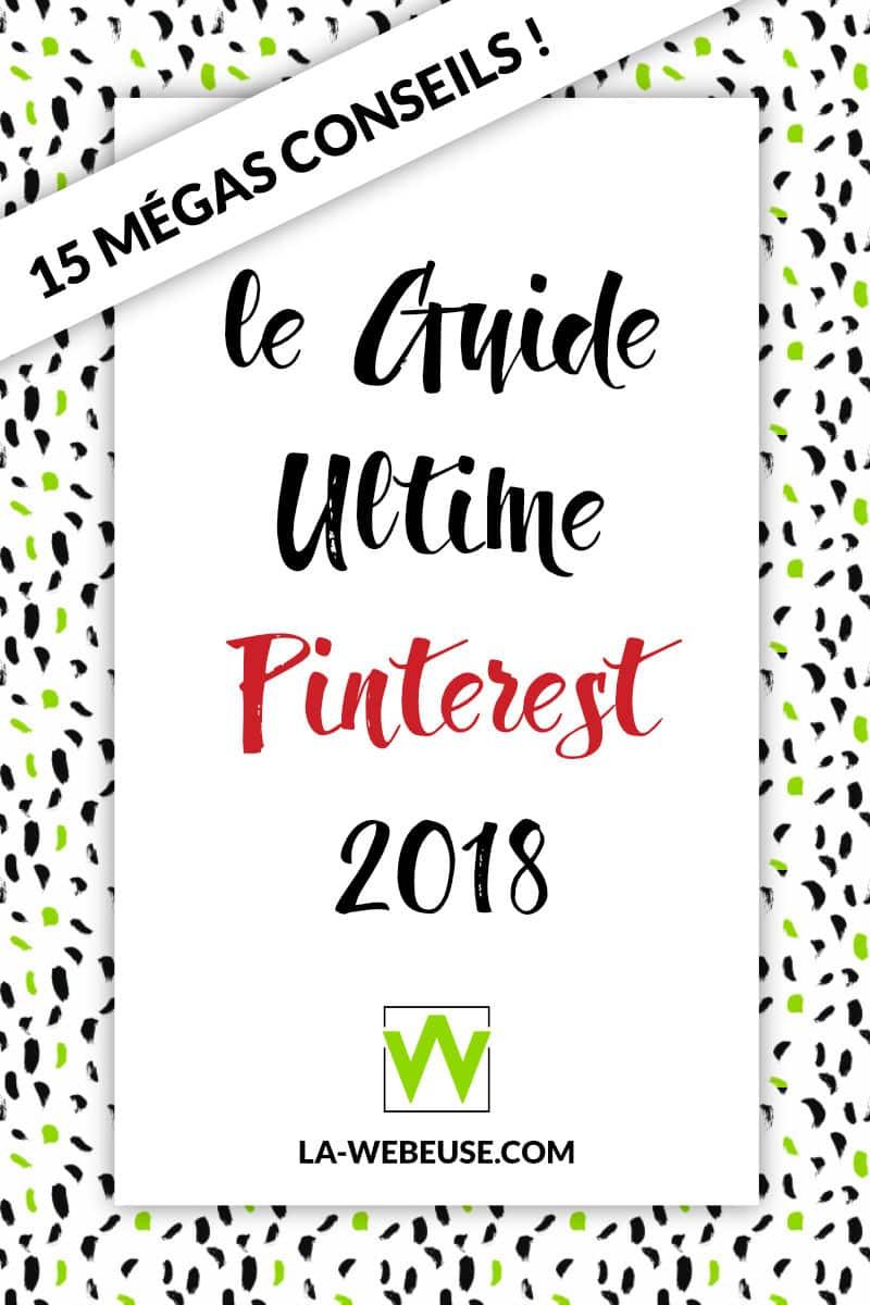 LEs meilleurs conseils pour Pinterest en 2018