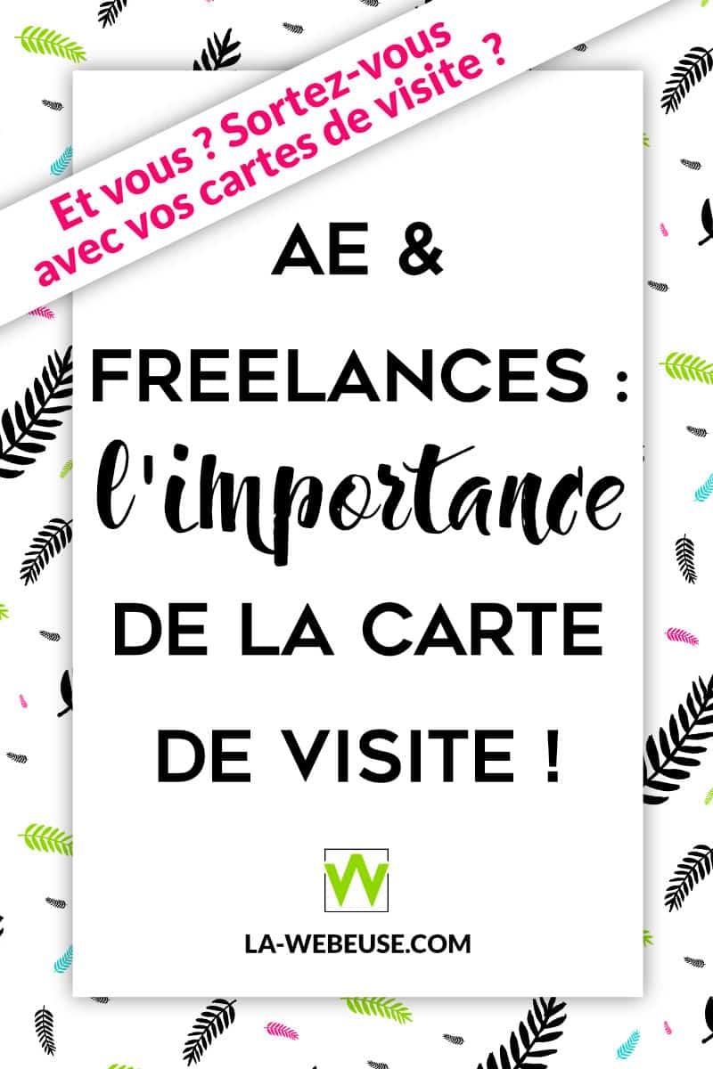 Freelance Les Enjeux De La Carte Visite
