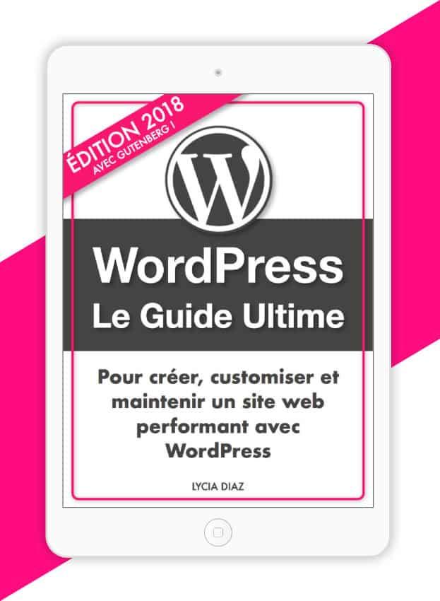 Le Guide PDF pour maitriser WordPress