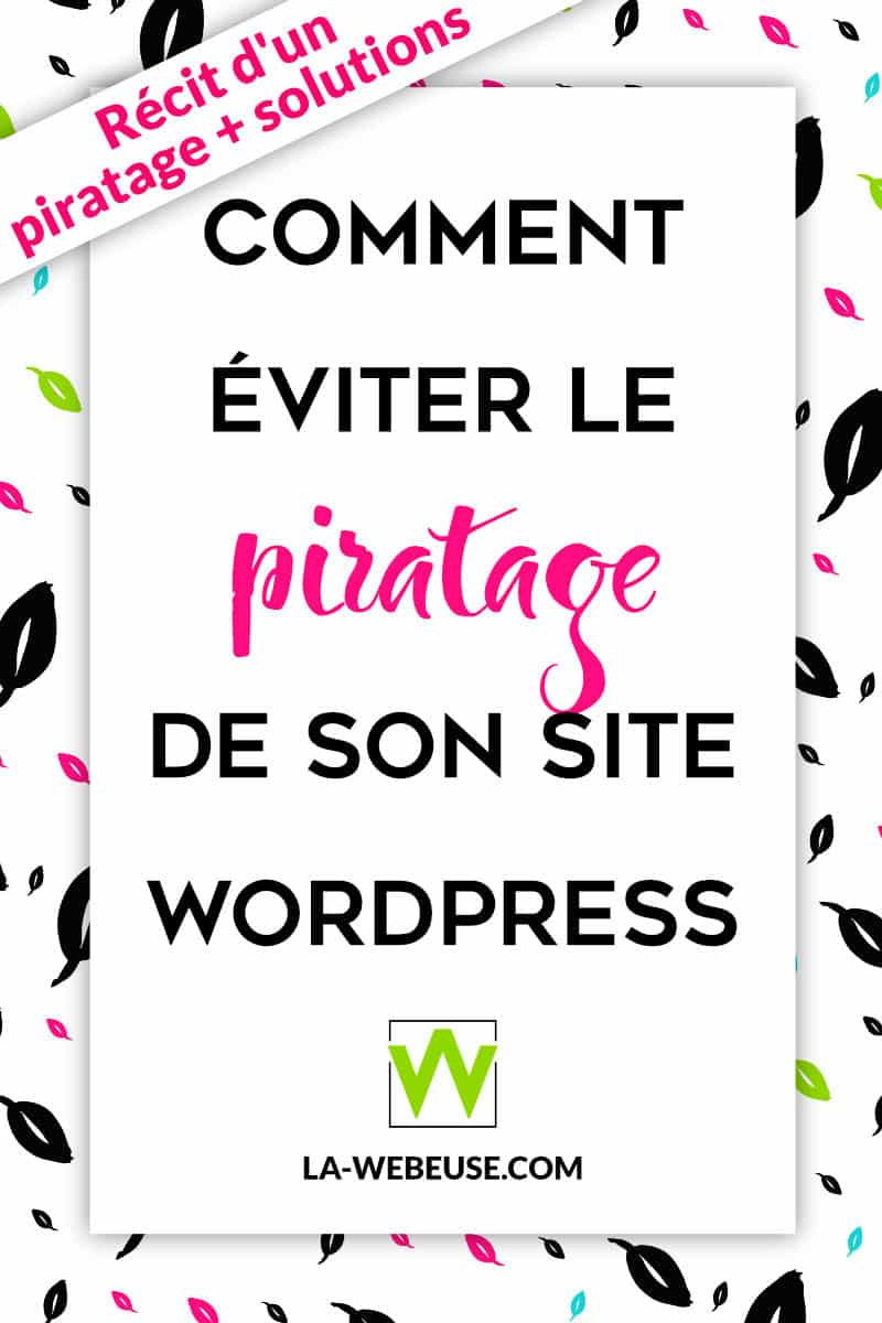Comment éviter le piratage d'un site WordPress
