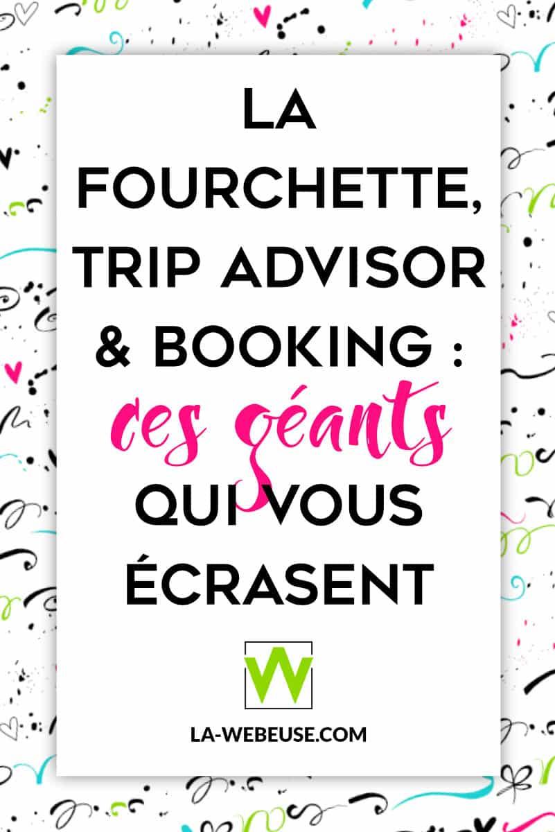 La Fourchette, Trip Advisor et Boobking