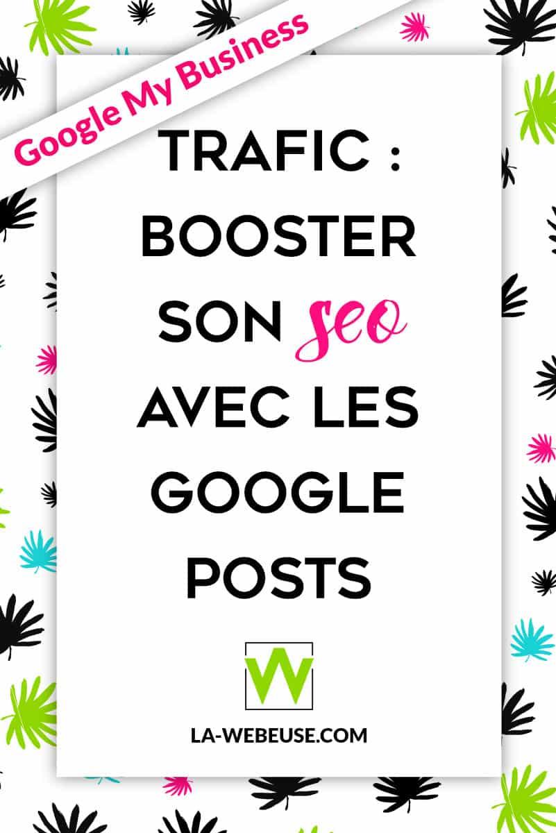 Booster son trafic avec les Google Posts de Google My Business