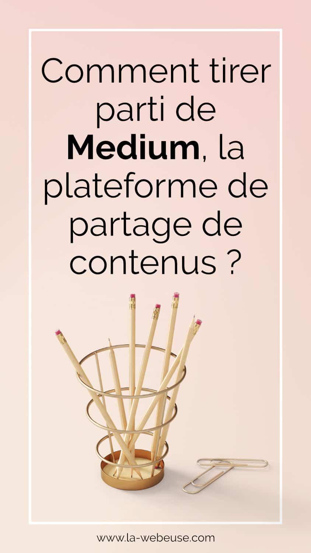 Qu'est-ce que Medium ?