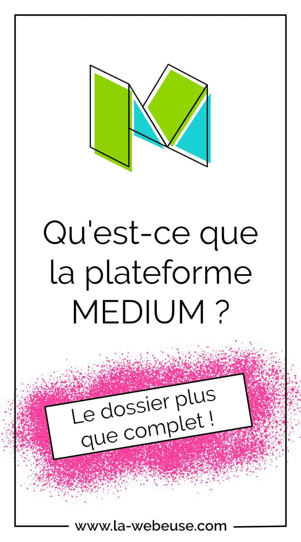 Medium.com - plateforme de blogging
