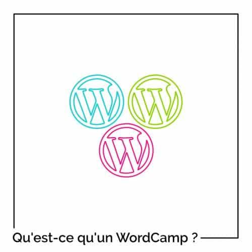 Qu'est-ce qu'un WordCamp