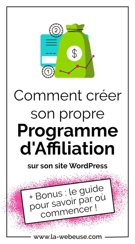 Comment créer son programme d'affiliation sur WordPress ?