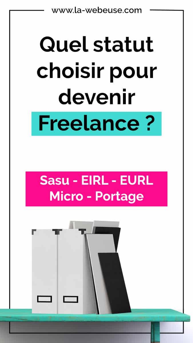 quel statut Freelance choisir ?