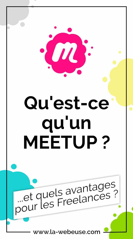Qu'est-ce qu'un Meetup