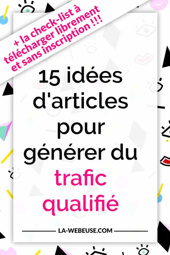 15 idées d'articles