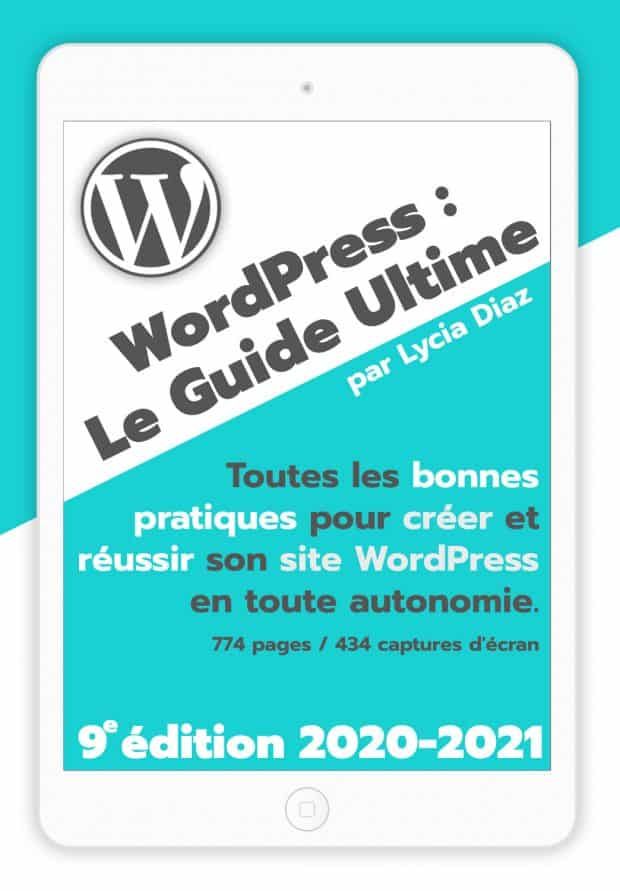 WordPress Guide Ultime 2020 2021