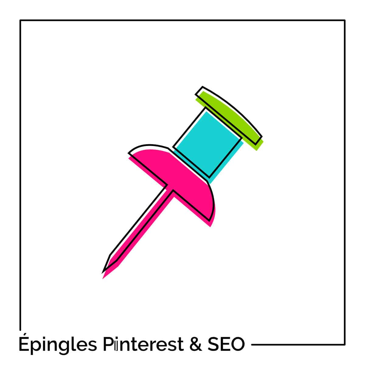 Attributs Pinterest & SEO : le secret pour améliorer votre référencement !