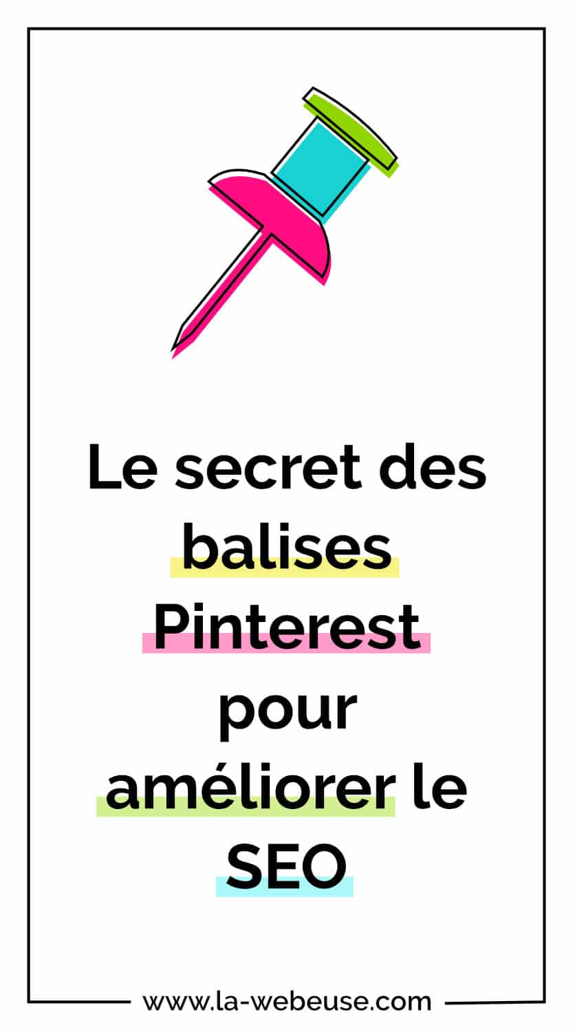Le secret des attributs Pinterest