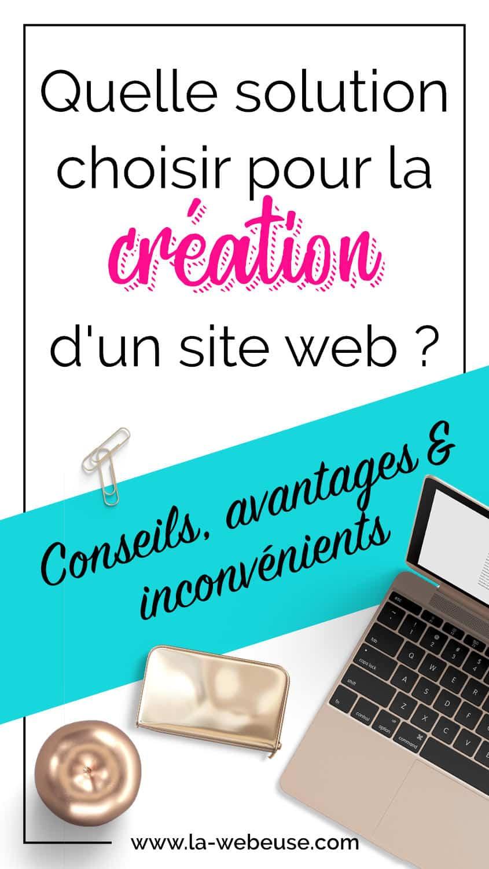 Quelle solution pour la création de son site web ?