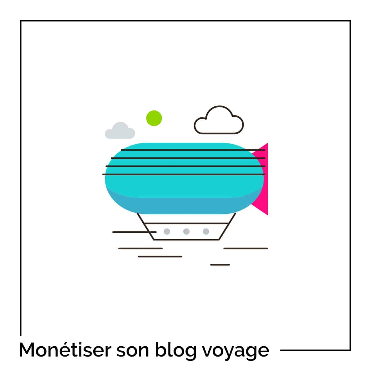 4 façons de monétiser un blog de voyage
