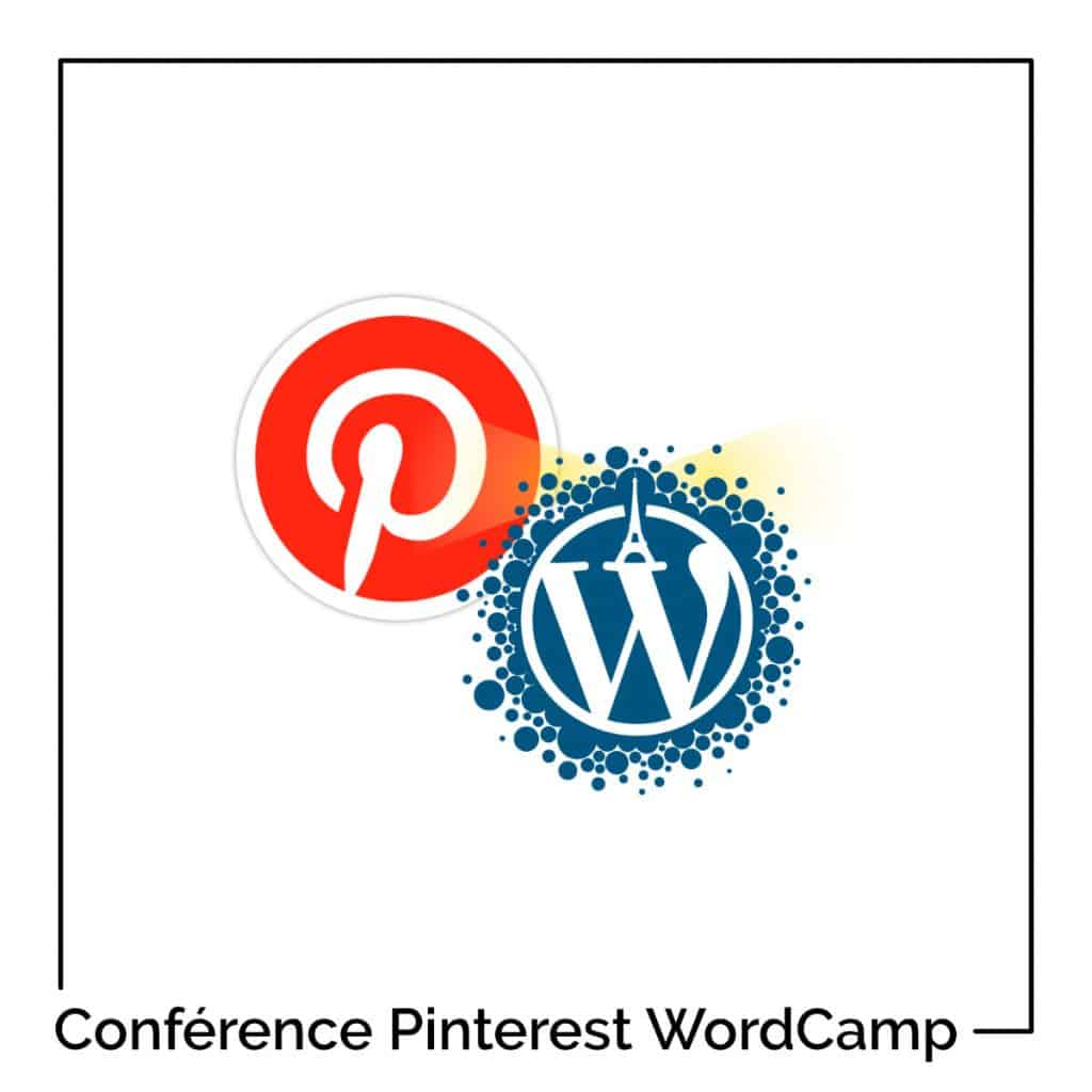 Conférence Pinterest au WordCamp Paris 2019