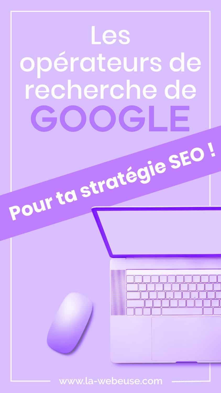 Commandes Google pour la stratégie SEO