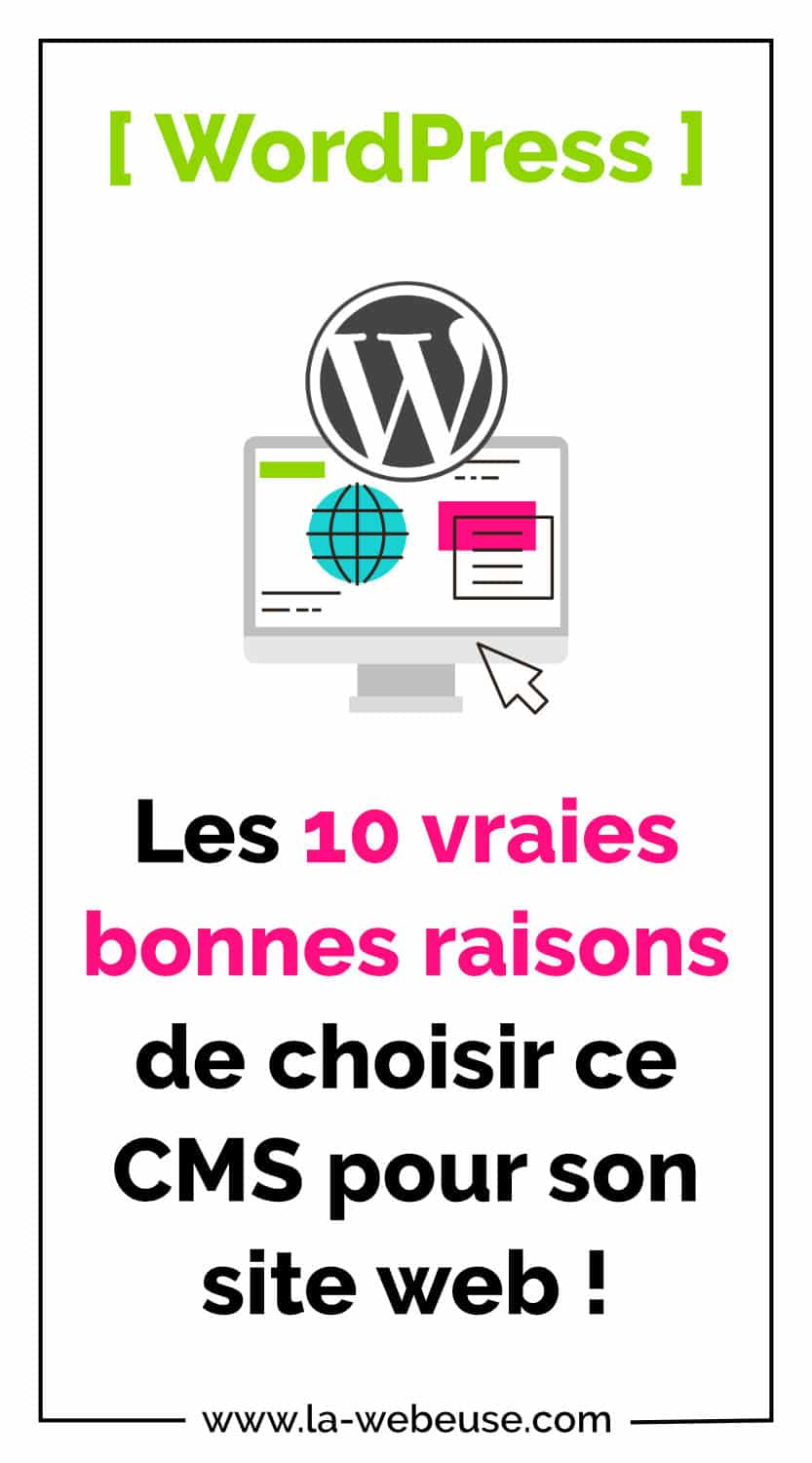 10 raisons de choisir WordPress