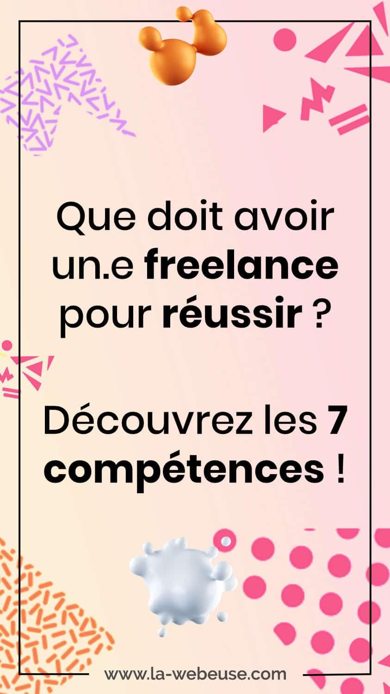 compétences pour réussir en freelance