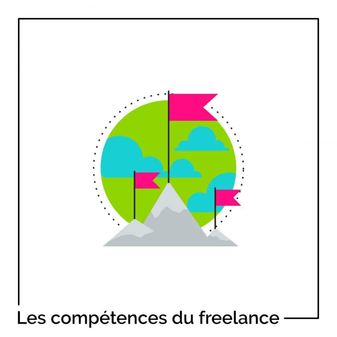 7 compétences pour réussir et devenir un freelance accompli !