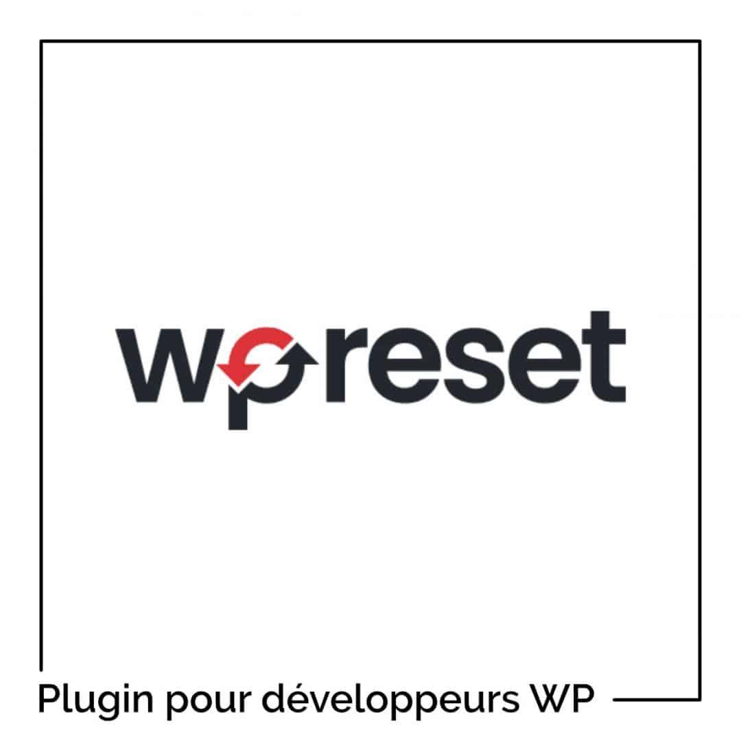 WP Reset : une extension utile pour vos développements WordPress