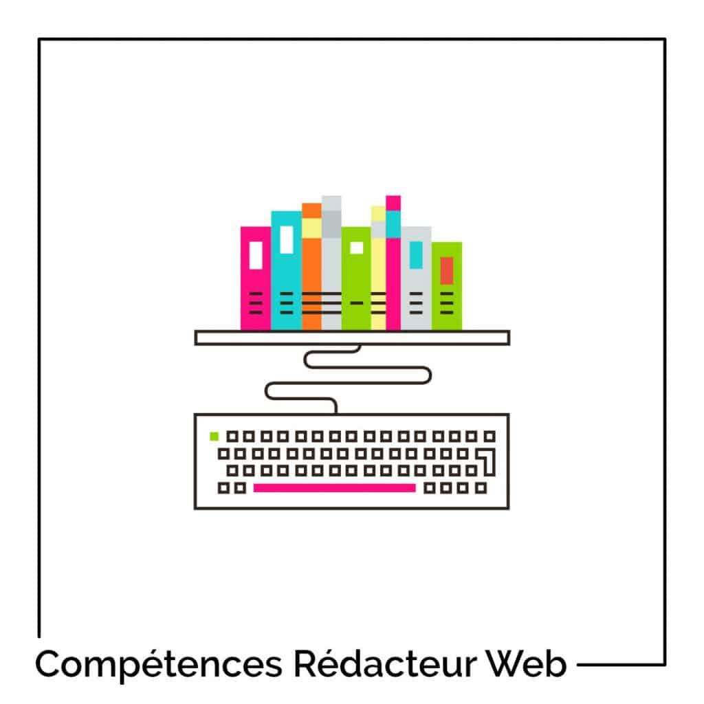 competences pour devenir Rédacteur Web