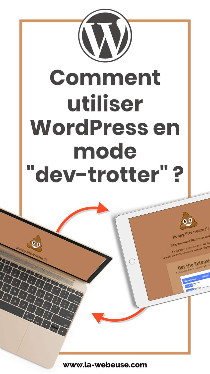Développer son site WordPress n'importe où