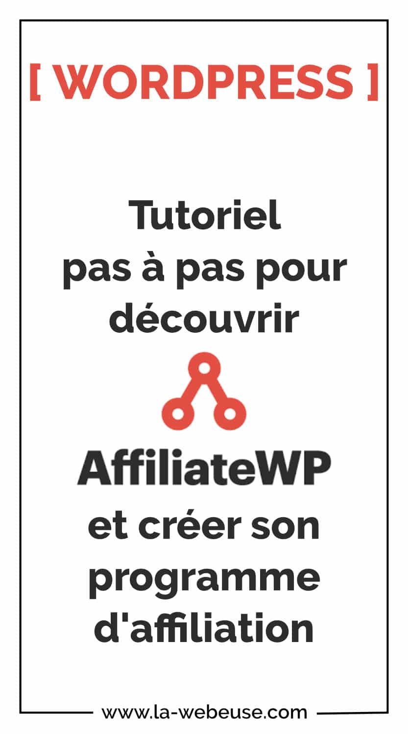 Tutoriel AffiliateWP