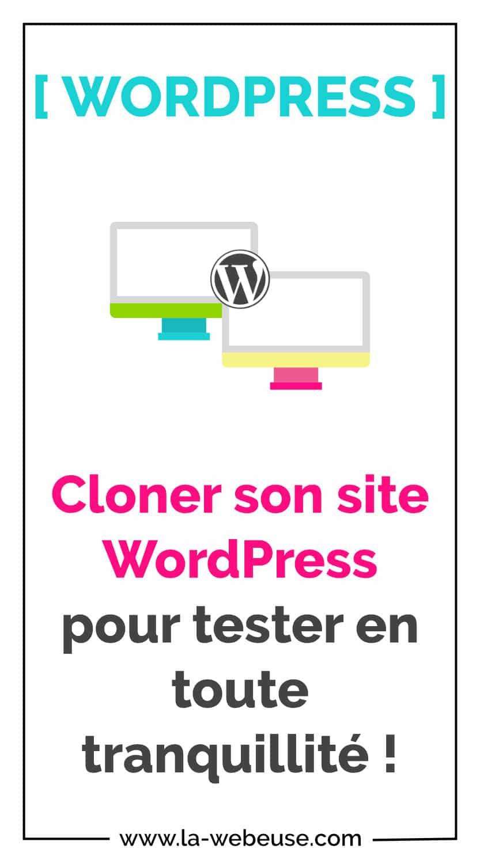 Comment cloner son site WordPress