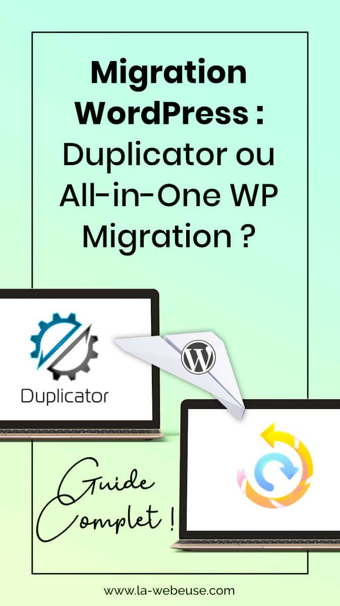 Duplicator ou All-In-One WP Migration