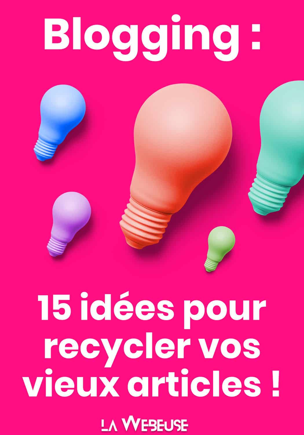 Idees Recyclage Articles