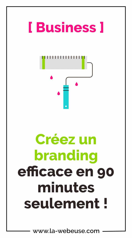 Créer un Branding efficace