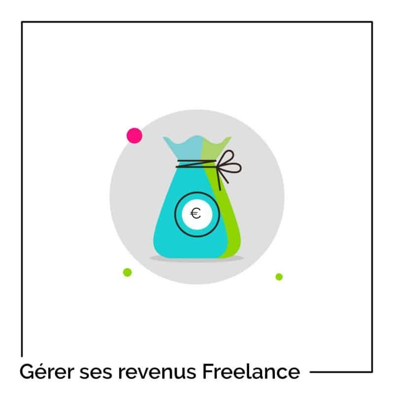 10 astuces pour gérer ses revenus freelance