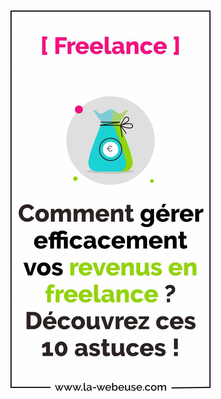 Gérer ses revenus Freelance