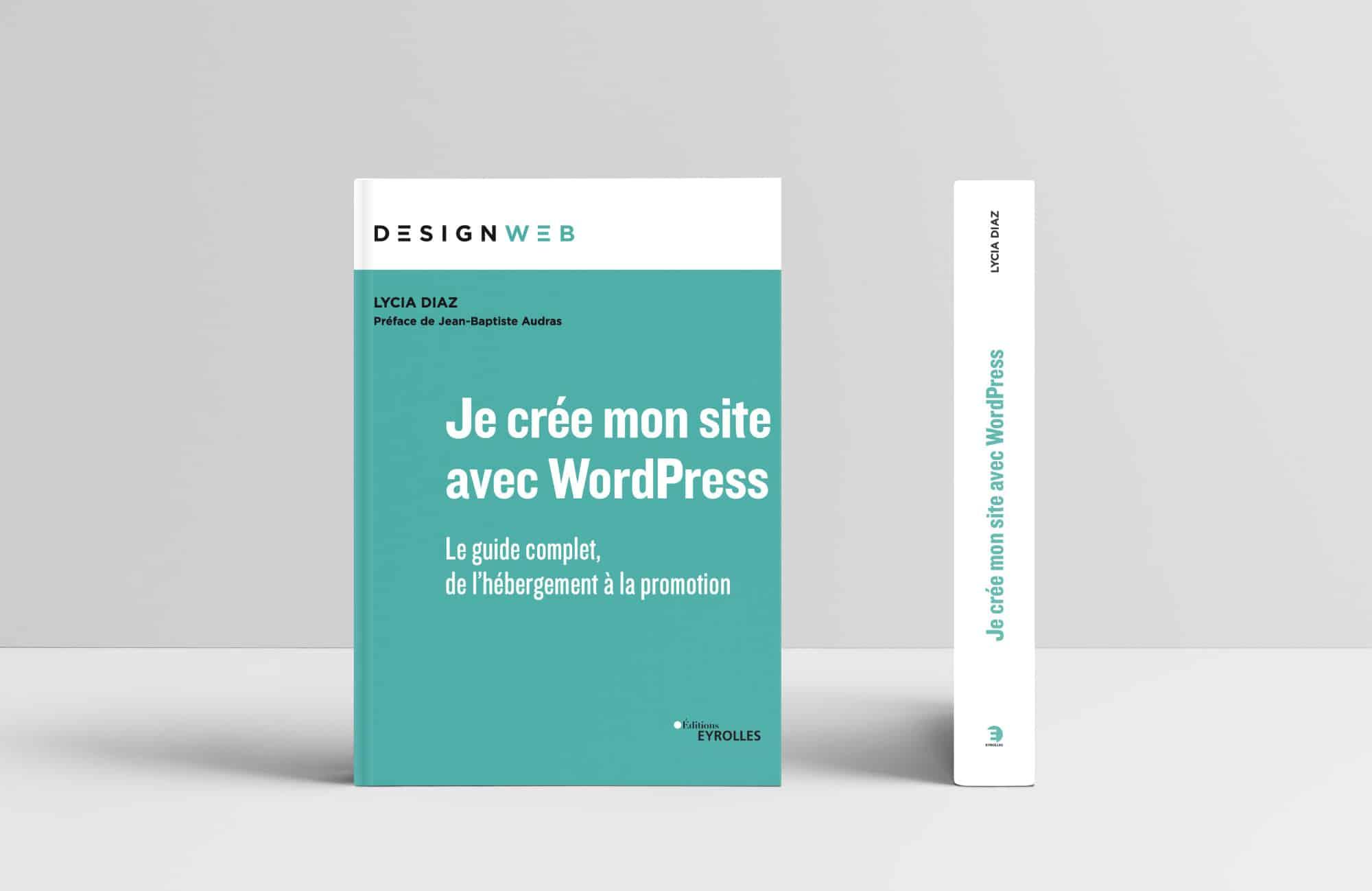 """Livre """"Je crée mon site avec WordPress"""" - Editions Eyrolles"""