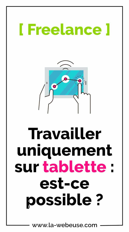 Travailler avec une tablette en Freelance