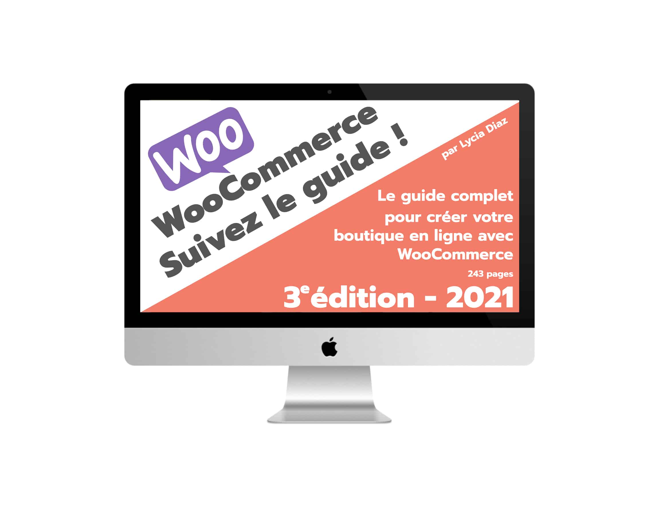 Guide WooCommerce édition 2021