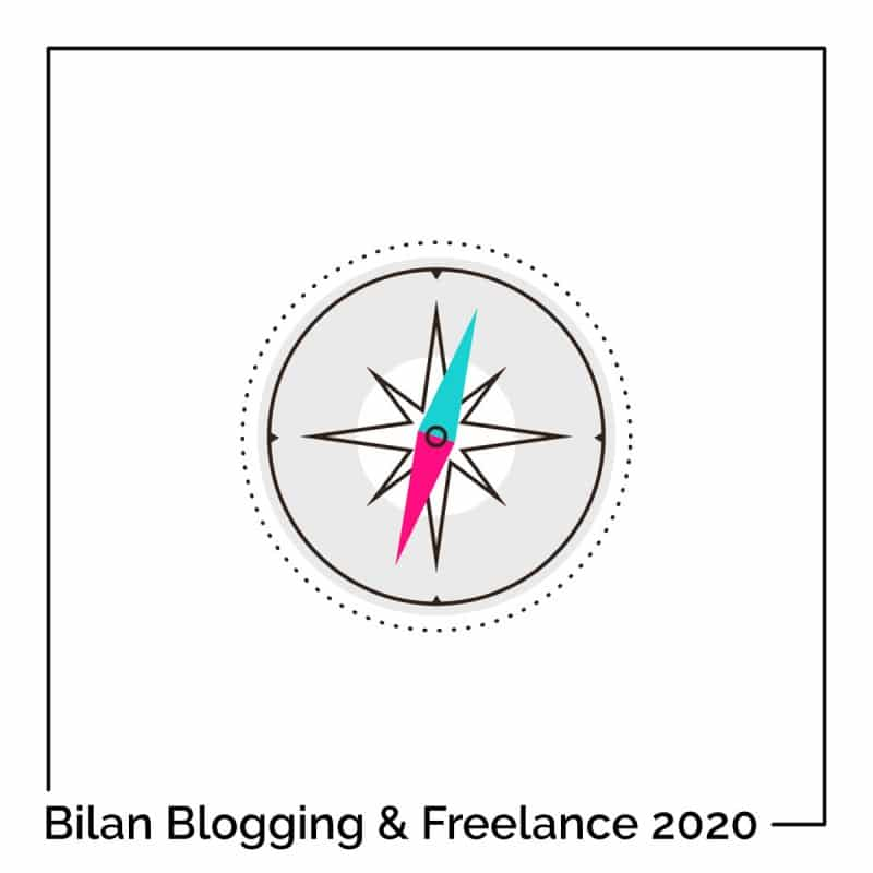 Le bilan Blogging & Freelance 2020 + 10 tips pour votre propre business