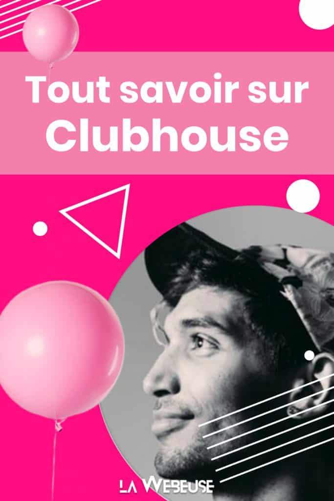 Le guide détaillé sur Clubhouse