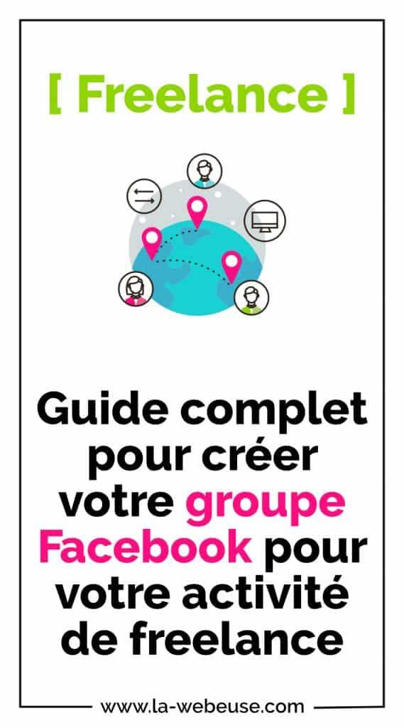 Guide pour créer un Groupe Facebook