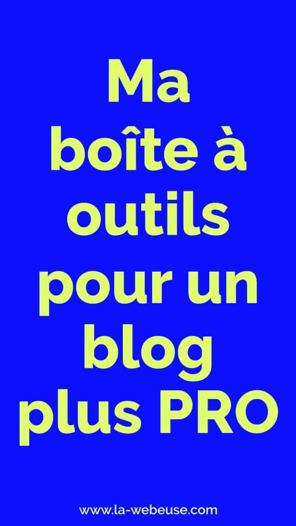 Outils Blog Pro