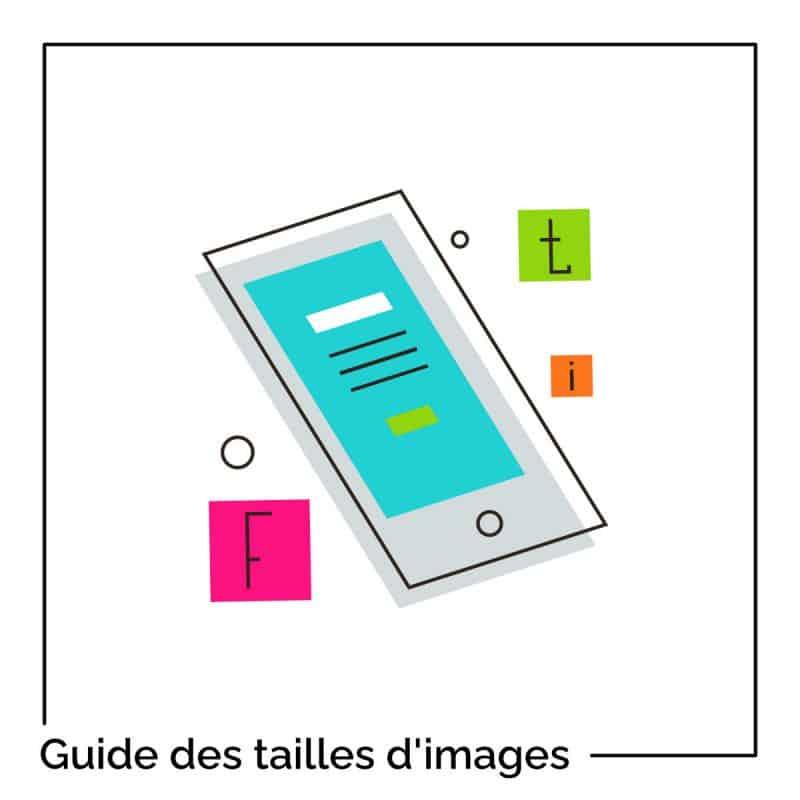 Le Guide Ultime des tailles d'images pour les réseaux sociaux