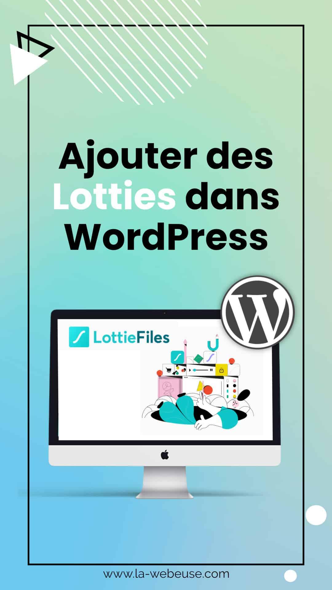 Ajouter des lotties dans WordPress