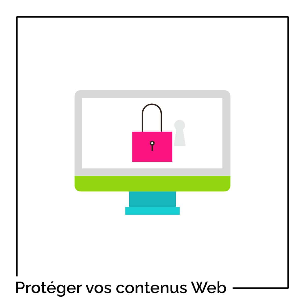 protection contenus web