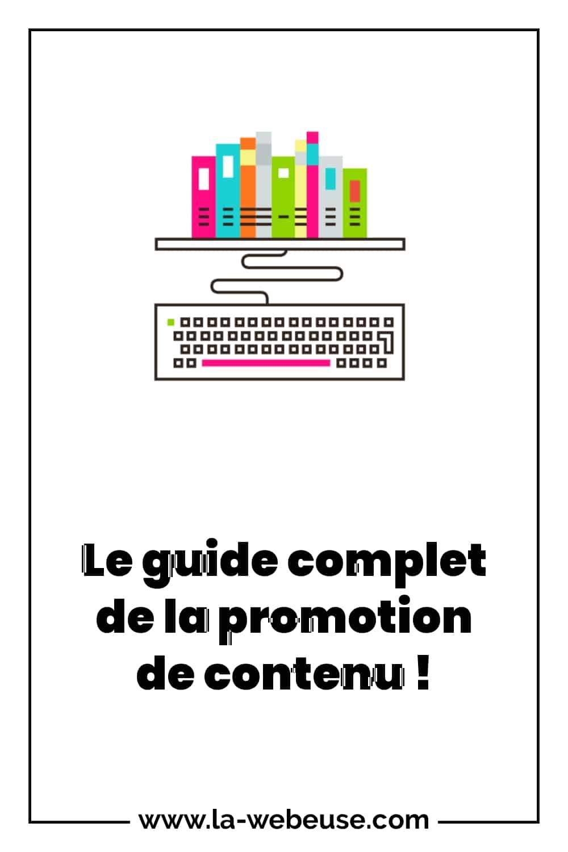 Guide pour promouvoir son contenu